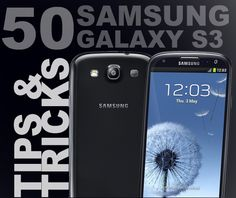 We look at the 50 best secrets, hidden features and pro tips for the Samsung Galaxy S3, this year's most popular Android phone.