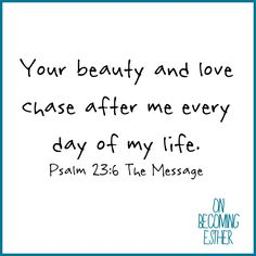 Psalm 23:6 The Message