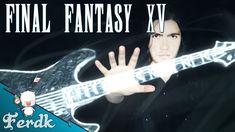 Final Fantasy XV's Battle Theme performed on Electric Guitar (Symphonic Metal arrangement)