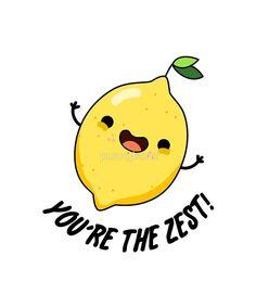 You're The Zest Fruit Food Pun by punnybone Funny Food Puns, Punny Puns, Food Humor, Funny Memes, Cheesy Puns, Love Puns, Pun Card, Cute Doodles, Cute Quotes