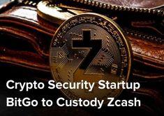 Crypto Security Startup BitGo to Custody Zcash