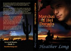 Marshall Of Hel Dorado - Author Heather Long, released