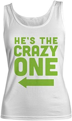Shirts By Sarah Women's He's Crazy One Best Friend Mix Match Couples T-Shirt (Right)