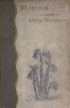 Emily Dickinson Poems (1890) Cover of the first edition