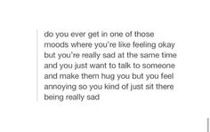 yes... When people have asked me how I feel this is the answer I have been trying to find.