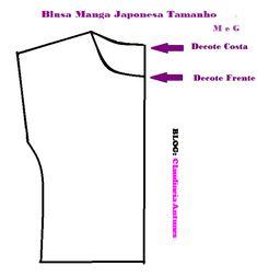 Claudineia Antunes: Como Fazer Blusa Manga Japonesa/ Modelagem