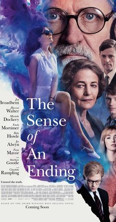 Directed by Ritesh Batra.  With Jim Broadbent, Charlotte Rampling, Harriet Walter, Michelle Dockery. A man becomes haunted by his past and is presented with a mysterious legacy that causes him to re-think his current situation in life.