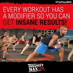Unlike Insanity, there will be a modifier at all times. You will even be able to choose if you want to watch JUST the modifier or JUST Shaun T. This option sounds amazing and will really allow you to grow as you get stronger. http://soreyfitness.com/beachbody-2/insanity-max-30/