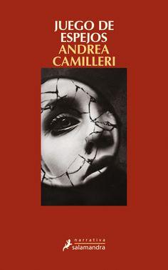 Juego de espejos / Andrea Camilleri