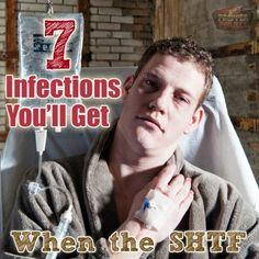 The Homestead Survival | 7 Infections You Might Catch During SHTF | http://thehomesteadsurvival.com