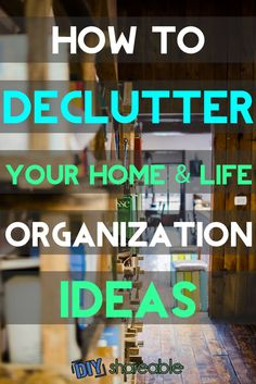 Feeling overwhelmed? These home organization ideas to declutter your life will help you simplify and get to a clutter free place on a budget to boot!