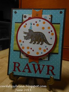 RAWR (June 23-2015): an Operation Write Home little boy birthday card inspired by Shopping our Stash and Mojo Monday challenges, featuring Stampin' Up!'s No Bones about It stamp set