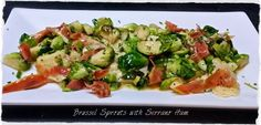 Sautéed Brussel Sprouts with Serrano Ham and Grana Padano