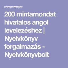 200 mintamondat hivatalos angol levelezéshez | Nyelvkönyv forgalmazás - Nyelvkönyvbolt