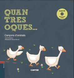 Quan tres oques... : cançons d'animals, Toni Gimenez Selecció de deu cançons sobre animals de tota mena, grans i petits. + CD