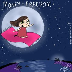 Palasia sateenkaaresta: Money Brings Freedom