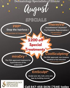 Come and get 'em! Amazing August specials are now here!! Text us at 8474587546 for more convenient scheduling! 💯⭐️💯⭐️ . . . .  #medspa #skincare #botox #beauty #antiaging #aesthetics #fillers #juvederm #microneedling #medicalspa #skin #facial #plasticsurgery #spa #esthetician #injectables #lipfiller #filler #facials #lips #laserhairremoval #dysport #dermatology #selfcare #aesthetic #dermalfillers #allergan #hydrafacial #coolsculpting #dsi Dermal Fillers, Lip Fillers, Hydra Facial, Cool Sculpting, Medical Spa, Laser Hair Removal, Plastic Surgery