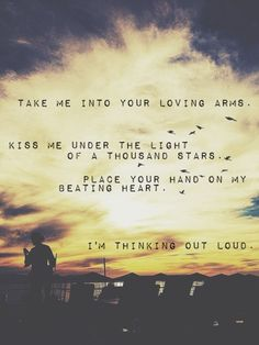 Thinking Out Loud - Ed Sheeran @xxsarahsunshine