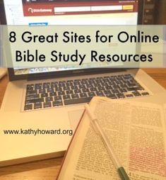 You can access many resources, tools, and writings that will enrich your Bible study on the internet. Here are 8 great sites to get you started!