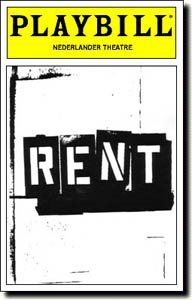 Rent, Rent and more Rent. All-time favorite! I could see this once a week and never grow tired of it!