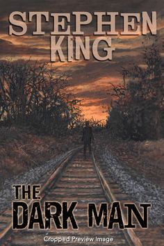 The Dark Man ~ Stephen King