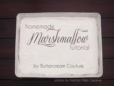 Homemade Marshmallow Tutorial
