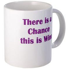 There is a Chance this is Wine Mug , wine mug, gag gift, christmas gift