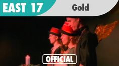 East 17 - Gold.