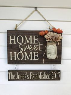 Home sweet home personalized wood sign, outdoor hanging sign for front porch, custom front door mason jar established sign, anniversary gift – Home Design Wood Signs For Home, Diy Wood Signs, Rustic Wood Signs, Home Signs, Pallet Signs, Burlap Signs, Mason Jar Crafts, Mason Jars, Arte Pallet