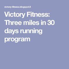 Victory Fitness: Three miles in 30 days running program