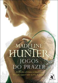 Série Os Rothwells, Madeline Hunter Livro 3 - Jogos do Prazer