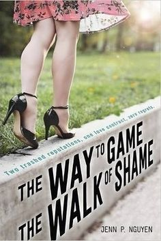The Way To Game The Walk of Shame by Jenn P. Nguyen | 15 YA Books You'll Want To Add To Your Summer Reading List
