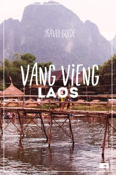 Vang Vieng, Lao - Party town or not? A travel guide for Vang Vieng: Discover the nature around the amazing town of Vang Vieng in Laos! More on The Happy Jetlagger #vangvieng #laos #travel