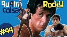 Quatro Coisas sobre Rocky Balboa