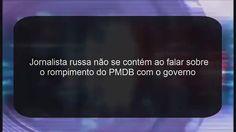 Até na Russia zoam o governo brasileiro kkkkkkkkk
