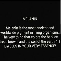 Black is Beautiful...Melanin is was and will be the beginning and the end.