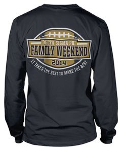 Family Weekend T-shirt.
