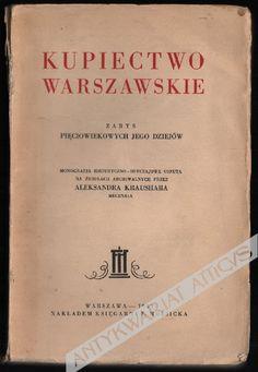 Alexander Kraushar was a historian, poet, translator and lawyer (1842-1931). https://www.atticus.pl/?pag=poz&id=20991 … https://www.atticus.pl/?pag=poz&id=64995 … https://www.atticus.pl/?pag=poz&id=96294 … https://www.atticus.pl/?pag=poz&id=89895 … https://www.atticus.pl/?katalog=hisp  https://www.atticus.pl/?katalog=varsaw   #warsaw #history #Poland