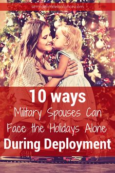 10 Ways Military Spouses Can Face the Holidays Alone During Deployment