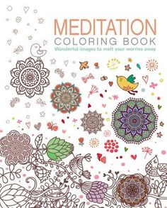 Meditation Coloring Book: Wonderful Images to Melt Your Worries Away (Paperback)   Auntie's Bookstore