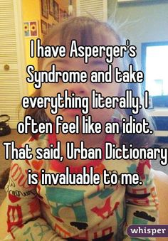 I'm writing a research paper on Asperger's but...?