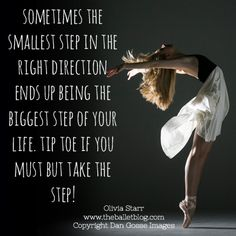 Take the step! #quote #dance #motivation  www.theballetblog.com