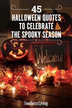 45 Halloween Quotes To Celebrate the Spooky Season