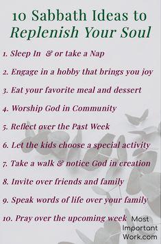 10 Sabbath Ideas to Replenish Your Soul Sabbath Day Holy, Saturday Sabbath, Sabbath Rest, Black Sabbath, Christian Families, Christian Life, Christian Quotes, Sabbath Activities, Live Quotes For Him