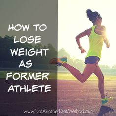 Healthy Weight Loss Tips how to lose weight as a former athlete Weight Loss Blogs, Losing Weight Tips, Weight Loss Goals, Best Weight Loss, Healthy Weight Loss, How To Lose Weight Fast, Lose 10 Lbs, Losing 10 Pounds, Easy Diet Plan