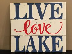 Rustic sign 'Live Love Lake' lake house decor by Rusticpalletshop1