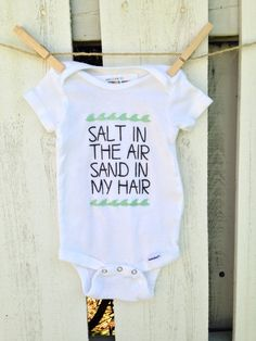 Salt in the Air Sand in my Hair baby onesie! Perfect for a Beach Baby shower or Baby on Board Shower!