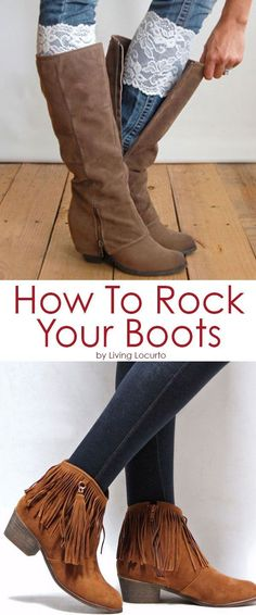 How to rock your boots with style! Get some tips and great boot ideas for fall and winter fashion. #boots #fallfashion