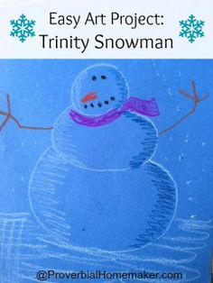 Art Day: Trinity Snowman Project by ProverbialHomemaker.com