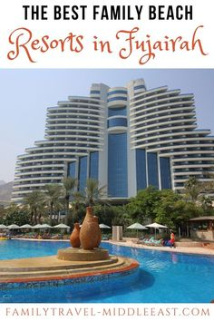 Seeking out the most beautiful and family-friendly Fujairah Beach Resorts for the perfect family staycation on the UAE's East Coast. Family Road Trips, Family Travel, Best Family Beaches, Hotels For Kids, Staycation, Places Around The World, Beach Resorts, East Coast, Middle East